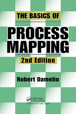Basics of Process Mapping By Damelio, Robert